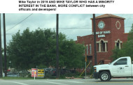 Councilman Mike Taylor owns a interest in Spirit of Texas Bank and Landlords donated to Taylor's Campaign in 2015..another conflict?