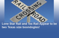 Hays County Commissioners OPPOSE Lone Star Rail...similar to Colleyville's Battle Against TexRail