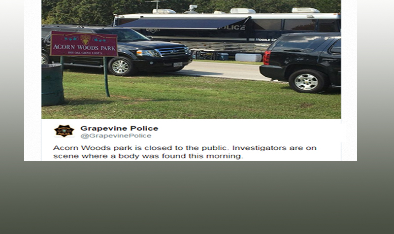 Grapevine Police find Dismembered Body in Acorn Woods Park Today