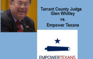 County Judge Glen Whitley Takes Retaliatory  shots at Empower Texans