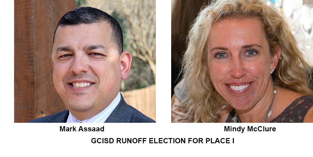 GCISD RUNOFF ELECTION FOR PLACE 1
