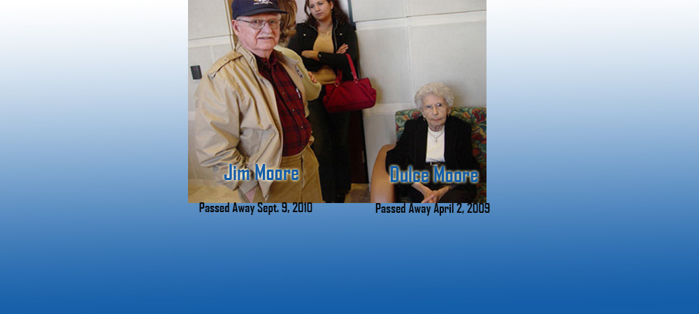LNO History..The Legacy of  Jim Moore and  Dulce Moore
