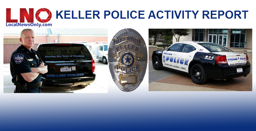 Recent Arrests in Keller as Reported by the Keller Police Dept