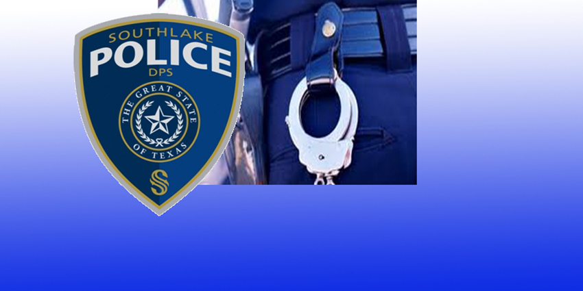 Recent Arrests Reported by the Southlake PD