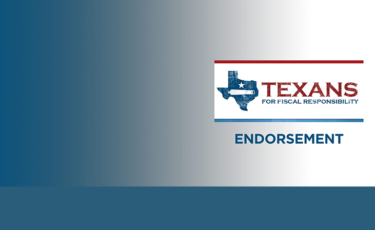 Texans for Fiscal Responsibility Endorsements