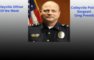 Colleyville Officer of the Week; Sgt. Greg Prewitt....Recent Arrests in Colleyville