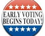 EARLY VOTING STARTS TODAY!!!!!!!!!!!!