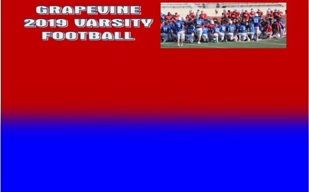 GCISD Football:  Grapevine Holds Fall 2019 Intersquad Scrimmage at Mustang-Panther Stadium to Start 100th Year of Football