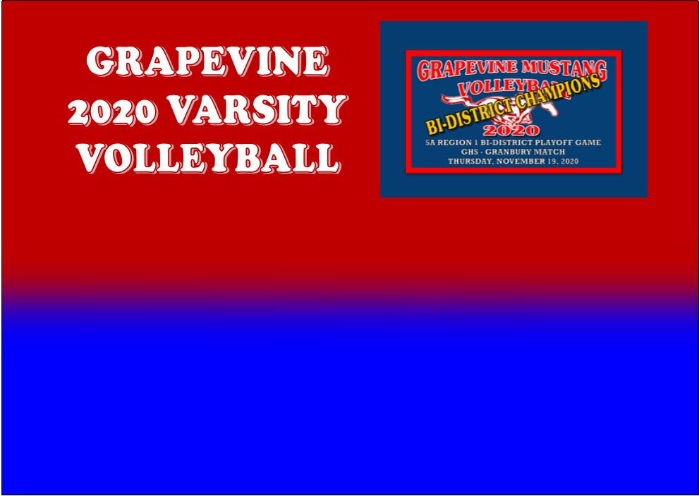 GCISD Volleyball: Grapevine Lady Mustangs Shut Down Granbury Lady Pirates 3-2 to Advance in Playoffs