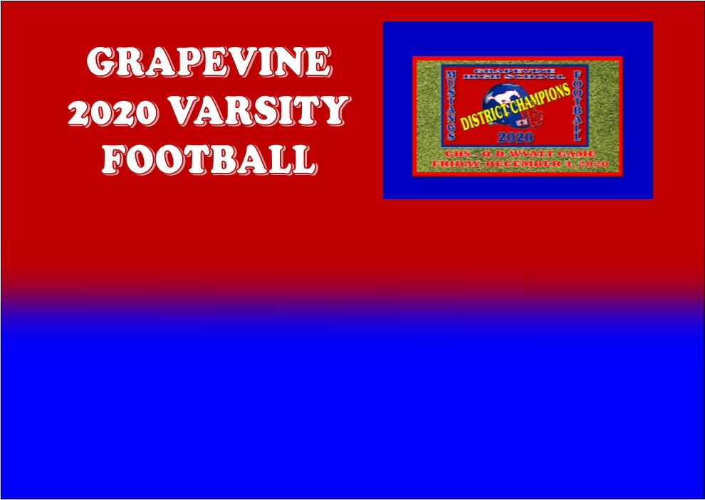 GCISD Football:  Grapevine Mustangs Rout O.D. Wyatt Chaparrals to Win District Championship 56-8