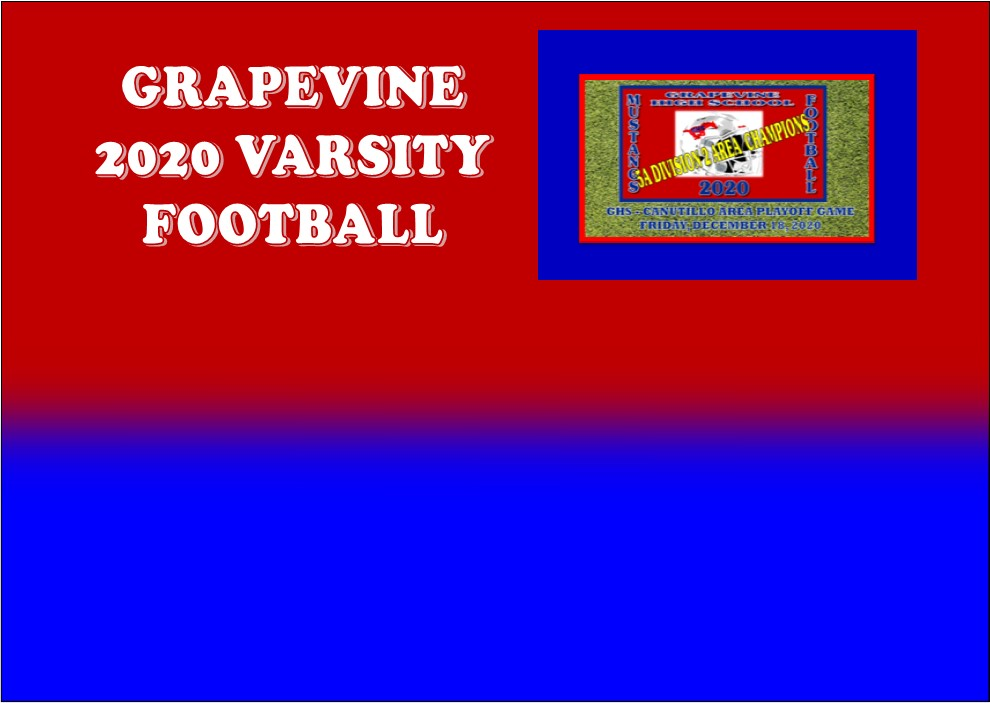 GCISD Football:  Grapevine Mustangs Overpowers Canutillo Eagles to Win 5A Division 2 Area Playoff Game 50-26