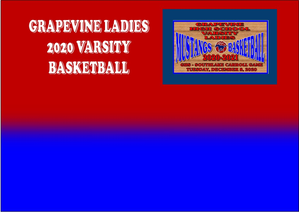 GCISD Ladies Basketball: Grapevine Lady Mustangs Upended by the Southlake Carroll Lady Dragons 42-30