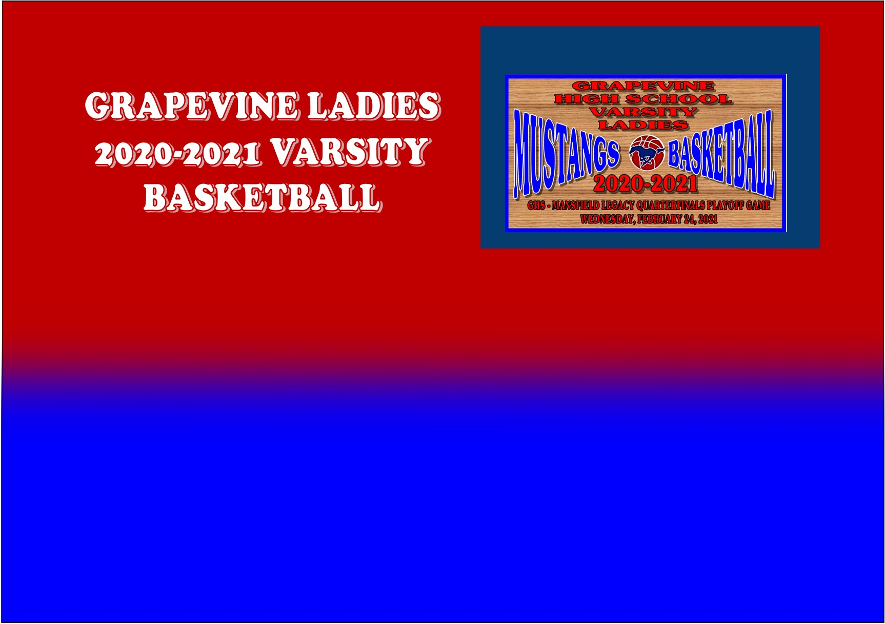 GCISD Ladies Basketball: Grapevine Mustangs Hammered in 3rd Round Playoff Game by Mansfield Legacy Broncos 28-49