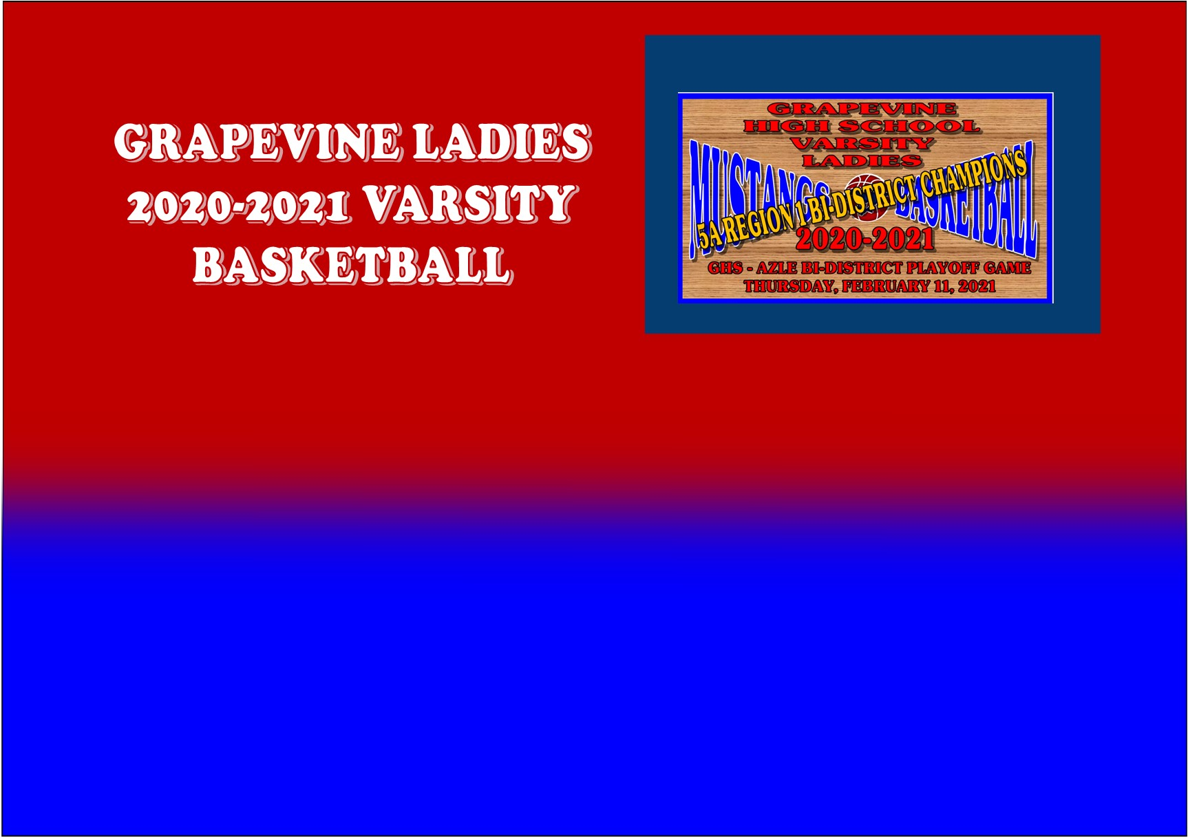 GCISD Ladies Basketball: Grapevine Mustangs Pound The Azle Hornets To Win Bi-District Game 63-42