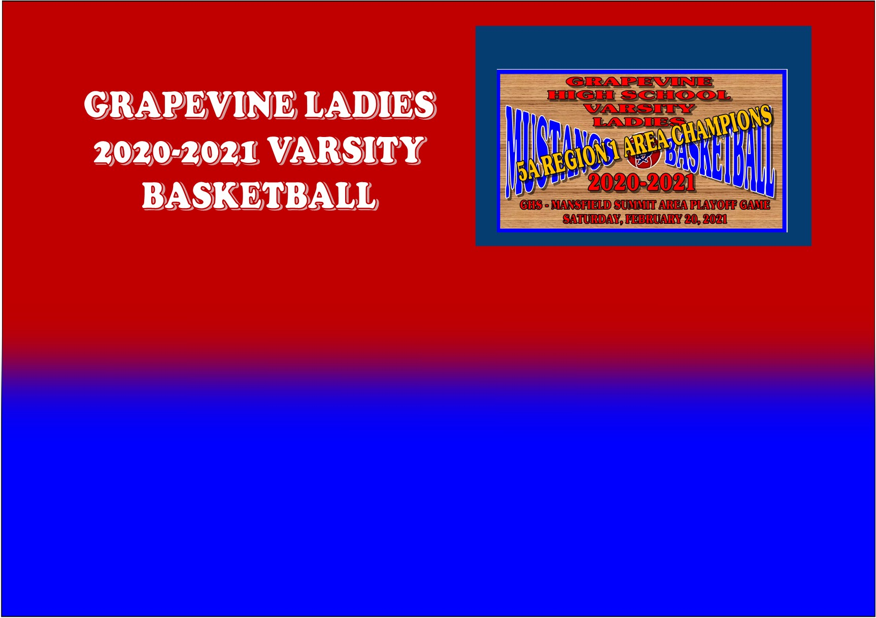 GCISD Ladies Basketball: Grapevine Mustangs Defeat the Mansfield Summit Jaguars at The Buzzer to Win Area Playoff Game 45-42